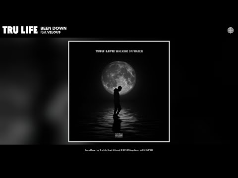Tru Life - Been Down (Audio) (feat. Velous)