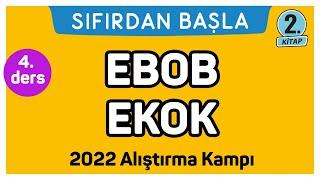 EBOB EKOK  Alıştırma kampı - 2  Sıfırdan Başla Temelini Geliştir (4/25)