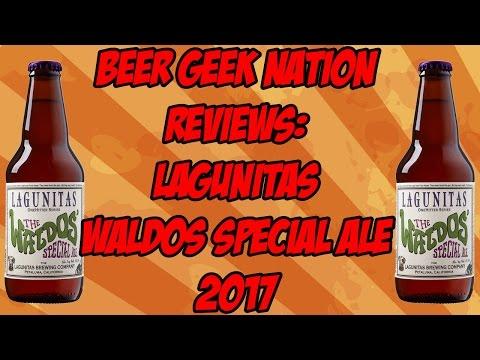 Lagunitas Waldo's Special Ale (2017 vintage) | Beer Geek Nation Craft Beer Reviews