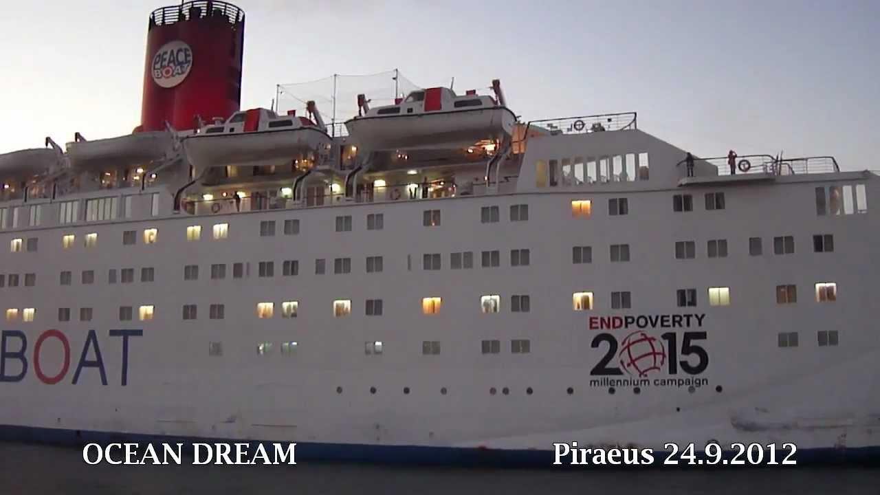 ocean dream the peace boat arrival at piraeus port youtube