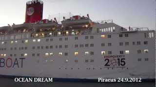 OCEAN DREAM (The Peace Boat) arrival at Piraeus Port
