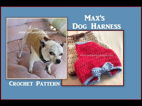 Max's Dog Harness Crochet Pattern