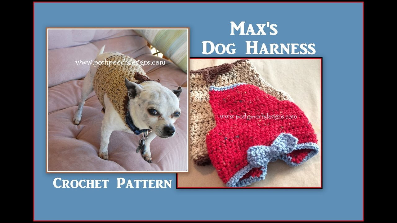 maxresdefault max's dog harness crochet pattern youtube