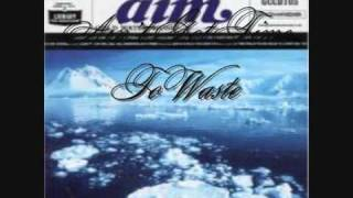 Aim - Aint Got Time To Waste Feat. YZ