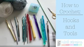Learn to Crochet: Getting Started- Hooks and Other Tools
