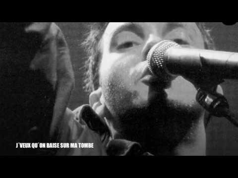 Damien Saez - J'veux qu'on baise sur ma tombe (HQ)
