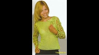 Кофточки, Связанные Крючком - видео - модели - 2018 / Blouses Knitted by Crochet