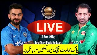 How to Watch India vs Pakistan Live Match.
