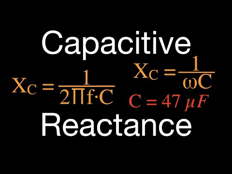 RLC Circuits (1 Of 14), How To Calculate Capacitve Reactance