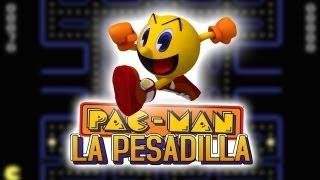 PAC-MAN: La Pesadilla