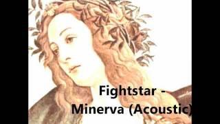 Fightstar - Minerva (Acoustic)
