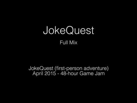 JokeQuest (Game Jam 2015) - Gameplay Themes (Full Mix)