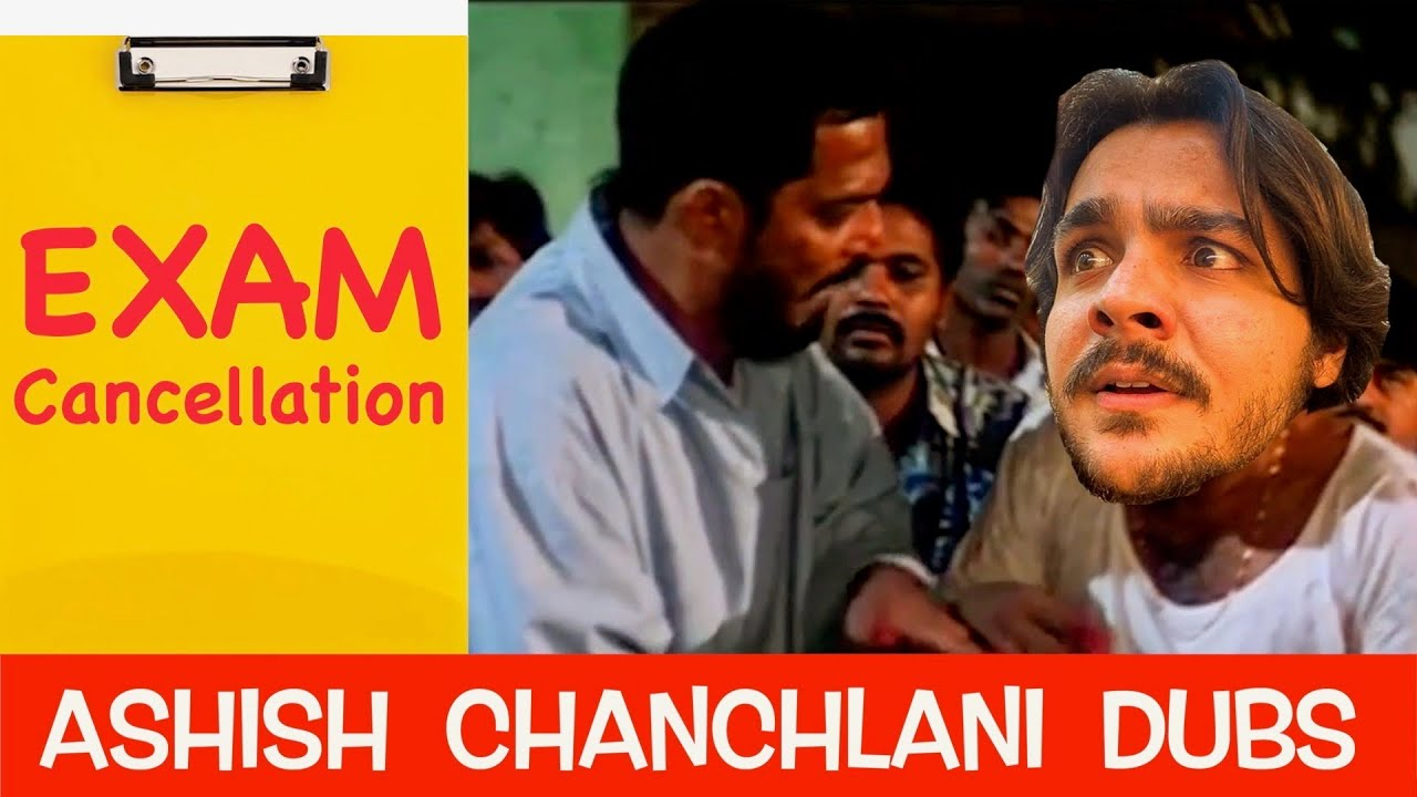 Exam Cancellation | Ashish Chanchlani Dubs