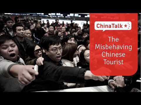 The Misbehaving Chinese Tourist (2018 version)