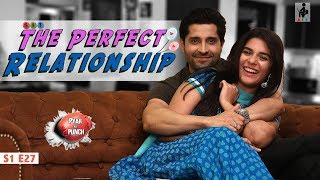 SIT | PKP | THE PERFECT RELATIONSHIP | E 27 | Pooja Gor | Pracheen Chauhan