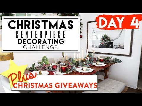 DAY 4: CHRISTMAS CENTERPIECE DECORATING CHALLENGE| 12 Days of Christmas Challenges