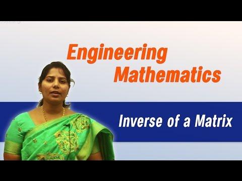 Matrices: Inverse Of a Matrix :Best Engineering Mathematics Tips (AU,JNTU,GATE,DU)