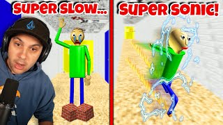 SUPER SLOW vs. SUPER SONIC Baldi! | Baldi's Basics