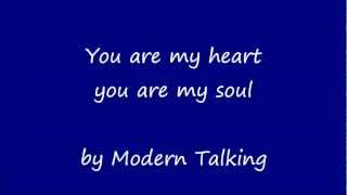 You are My Heart,  You are My Soul (Lyrics)