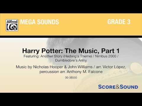 Harry Potter: The Music, Part 1, arr. Victor López – Score & Sound
