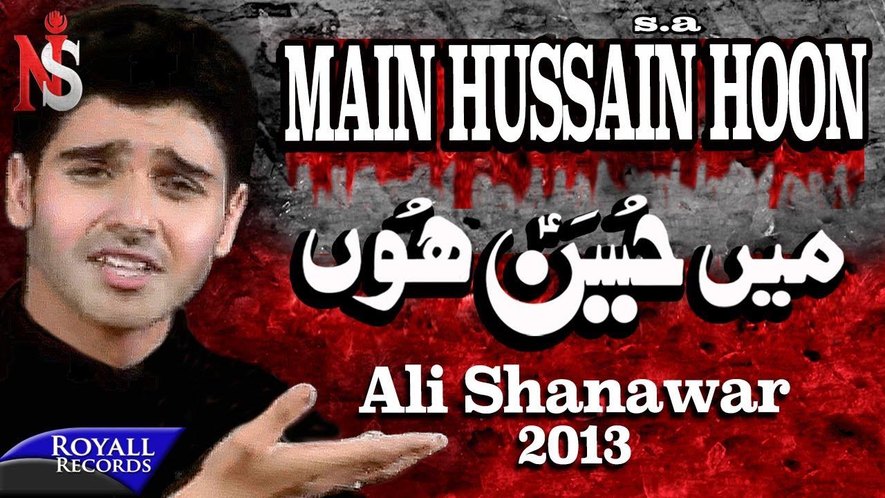 Ali Shanawar | Main Hussain Hun | 2013 | میں حسین ہوں