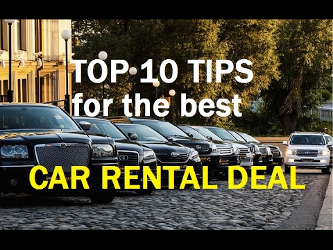 How to RENT A CAR - 10 TIPS to get the Best Auto Rental Deals
