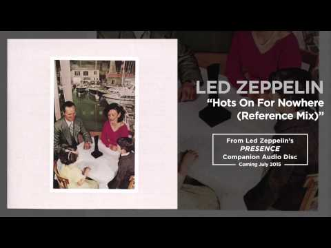 Led Zeppelin - Hots On For Nowhere (Reference Mix) (Official Audio) music