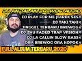 DJ ANDALAN BREWOG FULL ALBUM TERBARU 2020 - DJ CEK SOUND BREWOG TERBARU 2020 FULL BASS