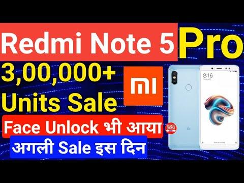 Xiaomi Redmi Note 5 Pro & Redmi Note 5 Record Sale,Face Unlock feature Update,Next Fash Sale Date