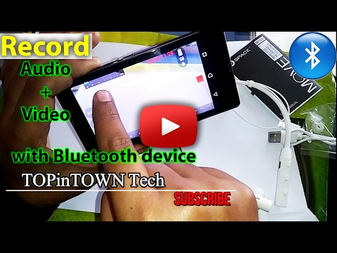 How to Record Audio Video in Smart Phone via Bluetooth device