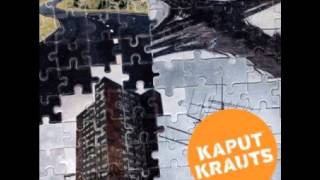 KAPUT KRAUTS / Das alte Rein-Raus Spiel
