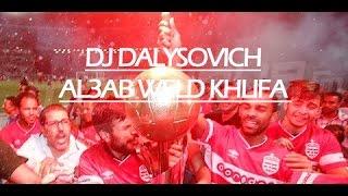 dj dalysovich al3ab weld khlifa