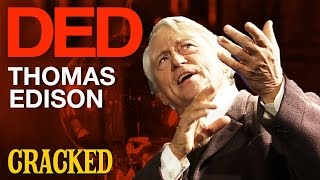 DED Talks: Why Thomas Edison Was History