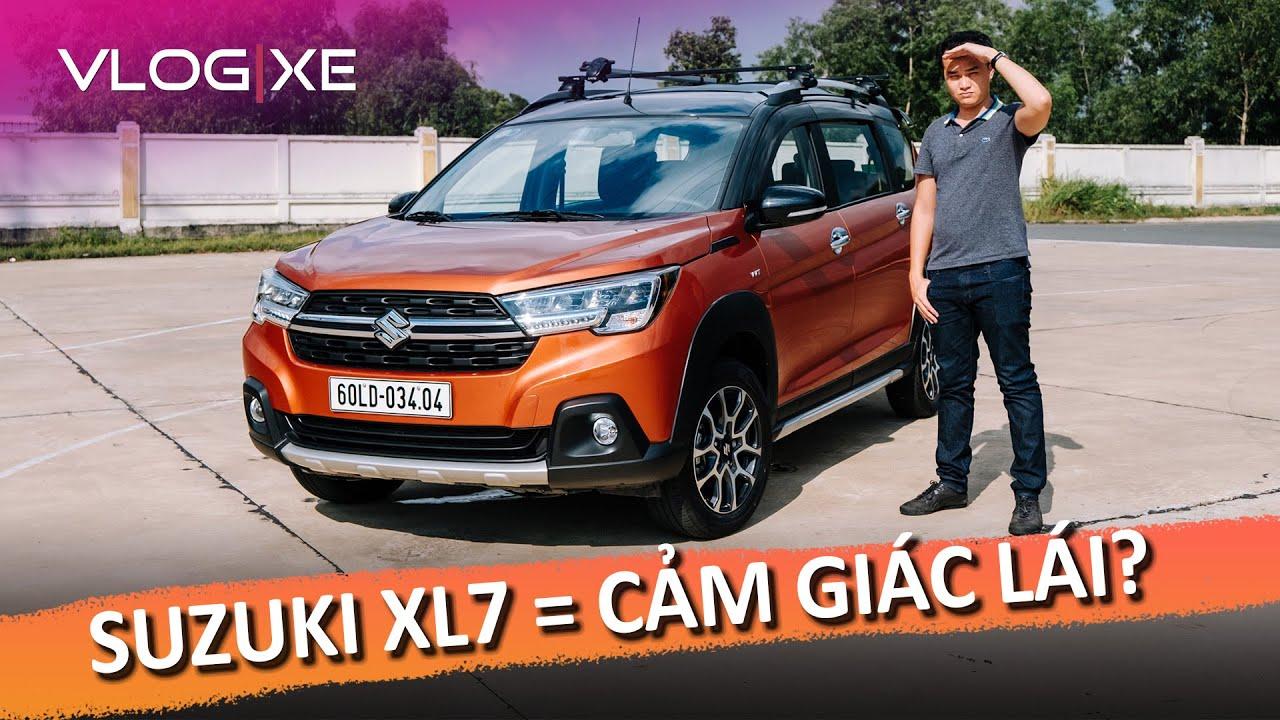 Đánh giá Suzuki XL7 - Cảm giác lái hay nhất phân khúc? | Vlog Xe