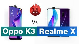 Oppo K3 Vs Realme X Full Comparison |Which is Better ll Hindi