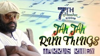 Tarrus Riley - Jah Jah Run Things [7th Heaven Riddim] September 2014