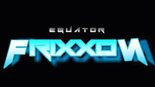 Baixar EQUATOR - Frixxon