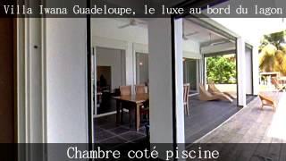 Villa Iwana Guadeloupe Saint François, visite virtuelle