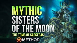 Method VS Sisters of the Moon - Tomb of Sargeras Mythic