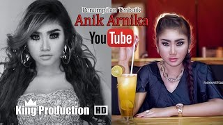 Anik Arnika Penampilan Terbaik Live Show Karangampel Indramayu