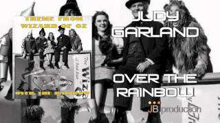 Judy Garland - Over The Rainbow (Original Soundtrack Theme from ''Wizard of Oz'')