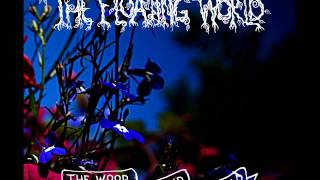 The Floating World -  Amidst the Wild Wood
