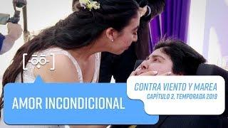Capítulo 3   Contra Viento y Marea   Temporada 2019