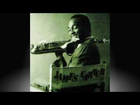 JAMES CARTER QUARTET - Baby girl blues.