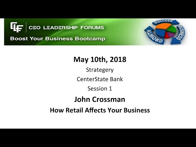 2018 05 10 CEO Leadership Session 01 Crossman