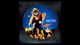 "THINK TWICE "" ITWFM (The Wannabe Lost On the Forbidden Planet Mix)"""