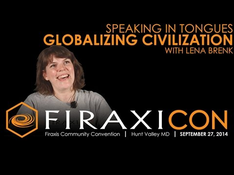 Firaxicon Panel: Speaking in Tongues - Globalizing Civilization