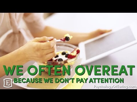 We Often Overeat Because We Don't Pay Attention - with Marc David