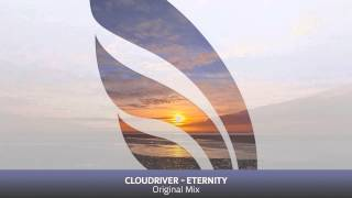 Cloudriver - Eternity (Original Mix)