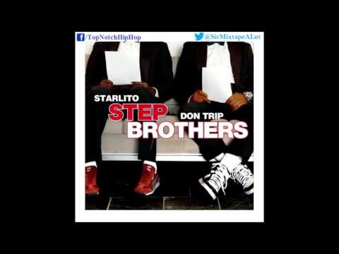 Stepbrothers (Starlito & Don Trip) - Boats N Hoes (Prod. Mike Will) [Step Brothers]